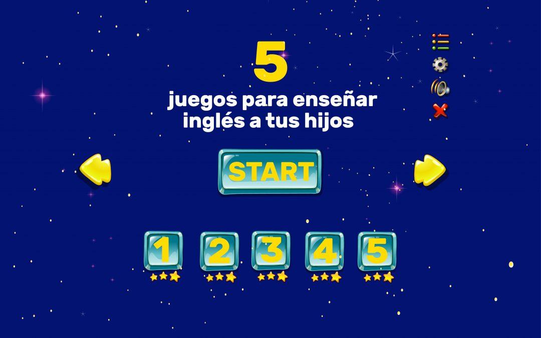5 juegos para enseñar inglés a tus hijos