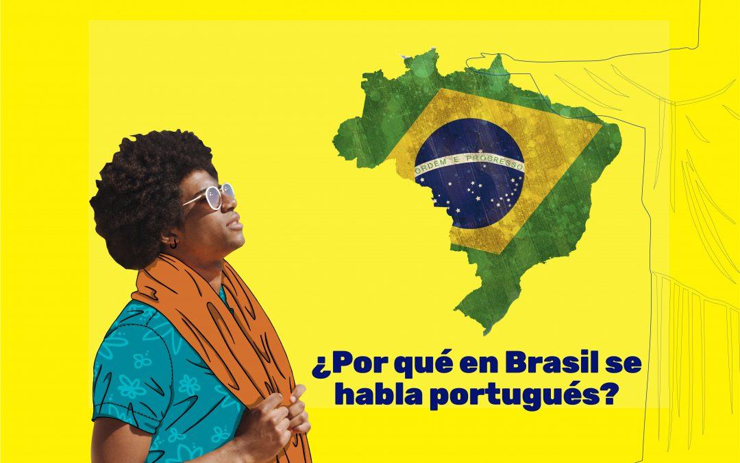 ¿Por qué en Brasil se habla portugués?