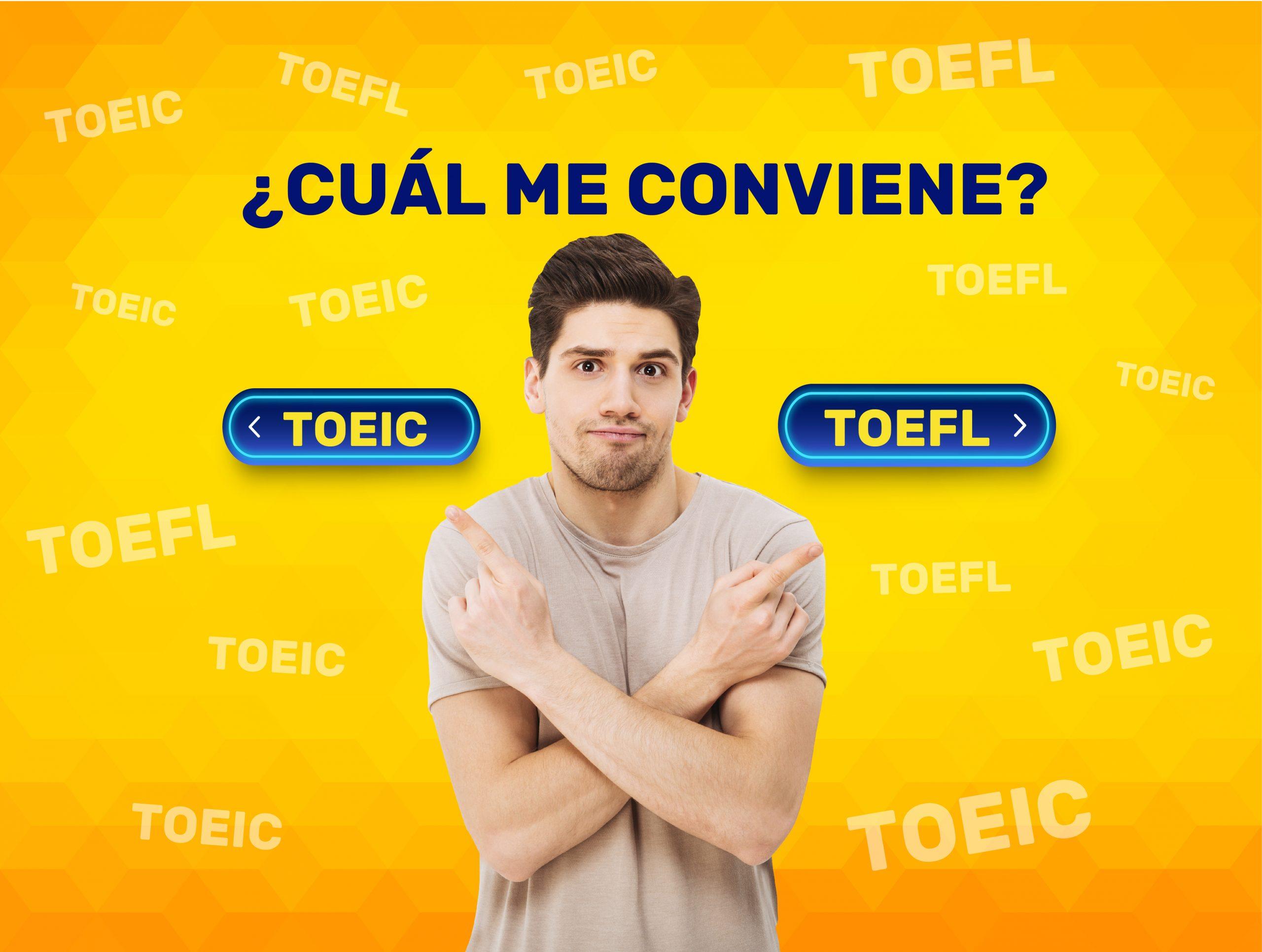 Pruebas TOEFL y TOEIC, certificaciones