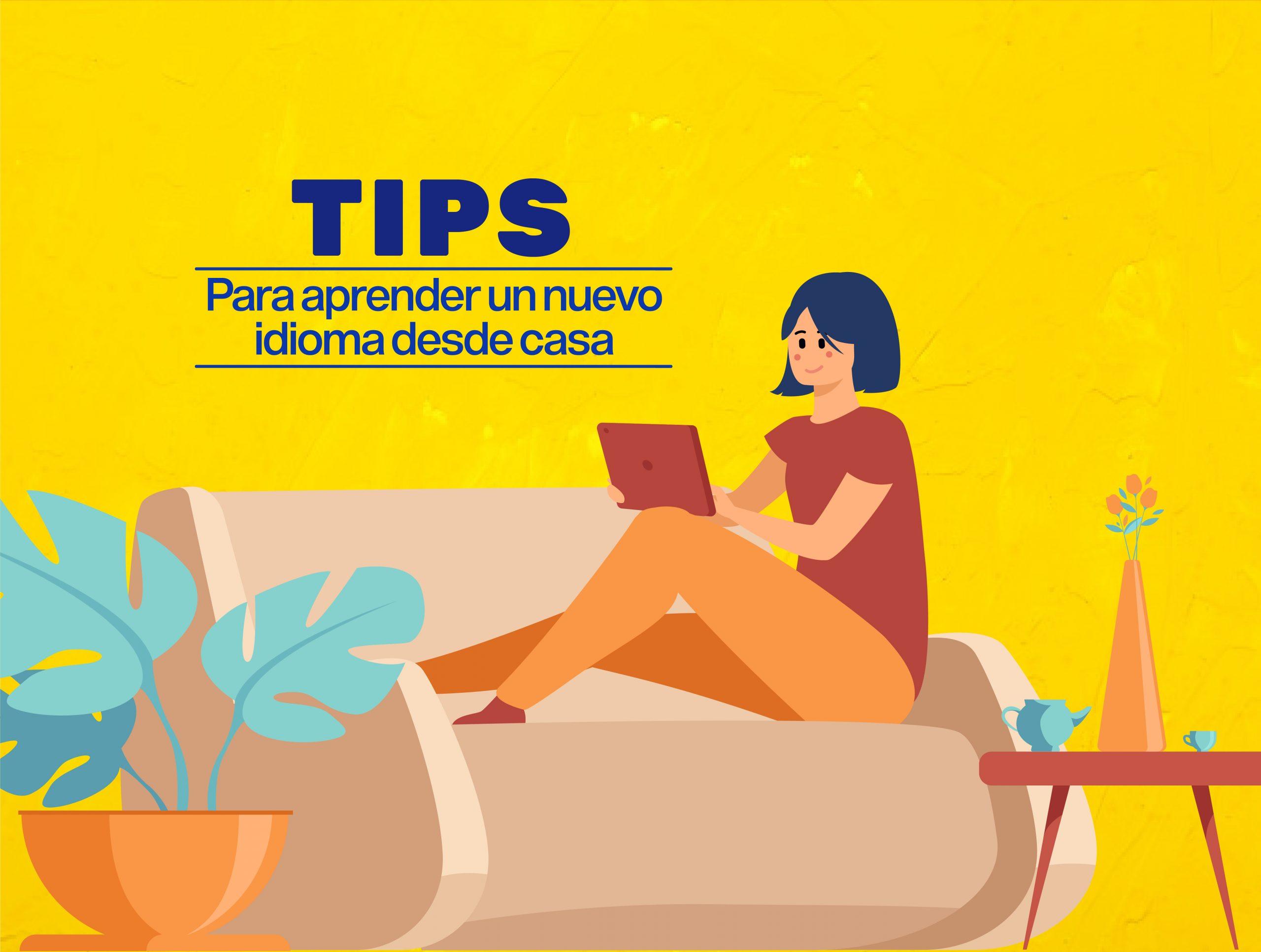 Tips para aprender otro idioma fácil y rápido desde casa