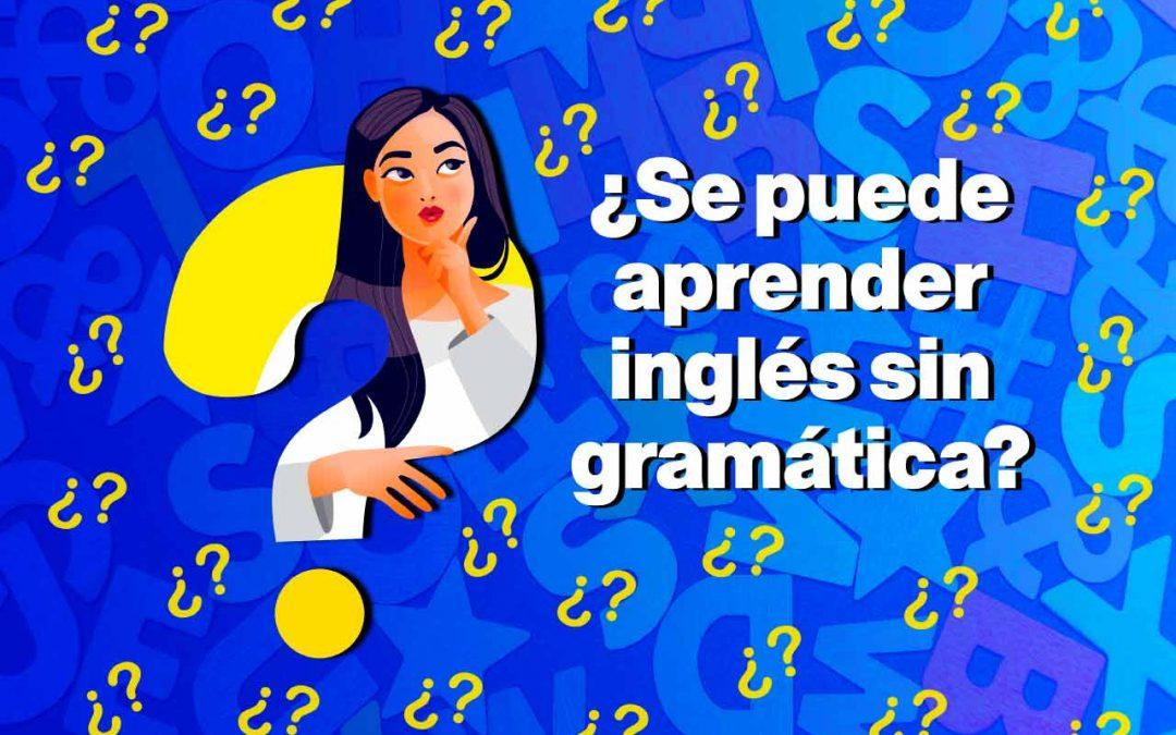Inglés sin gramática, aprender inglés