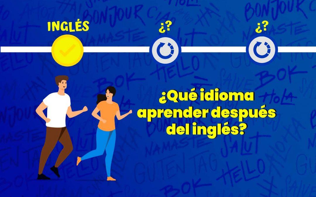 ¿Qué idioma aprender después del inglés?
