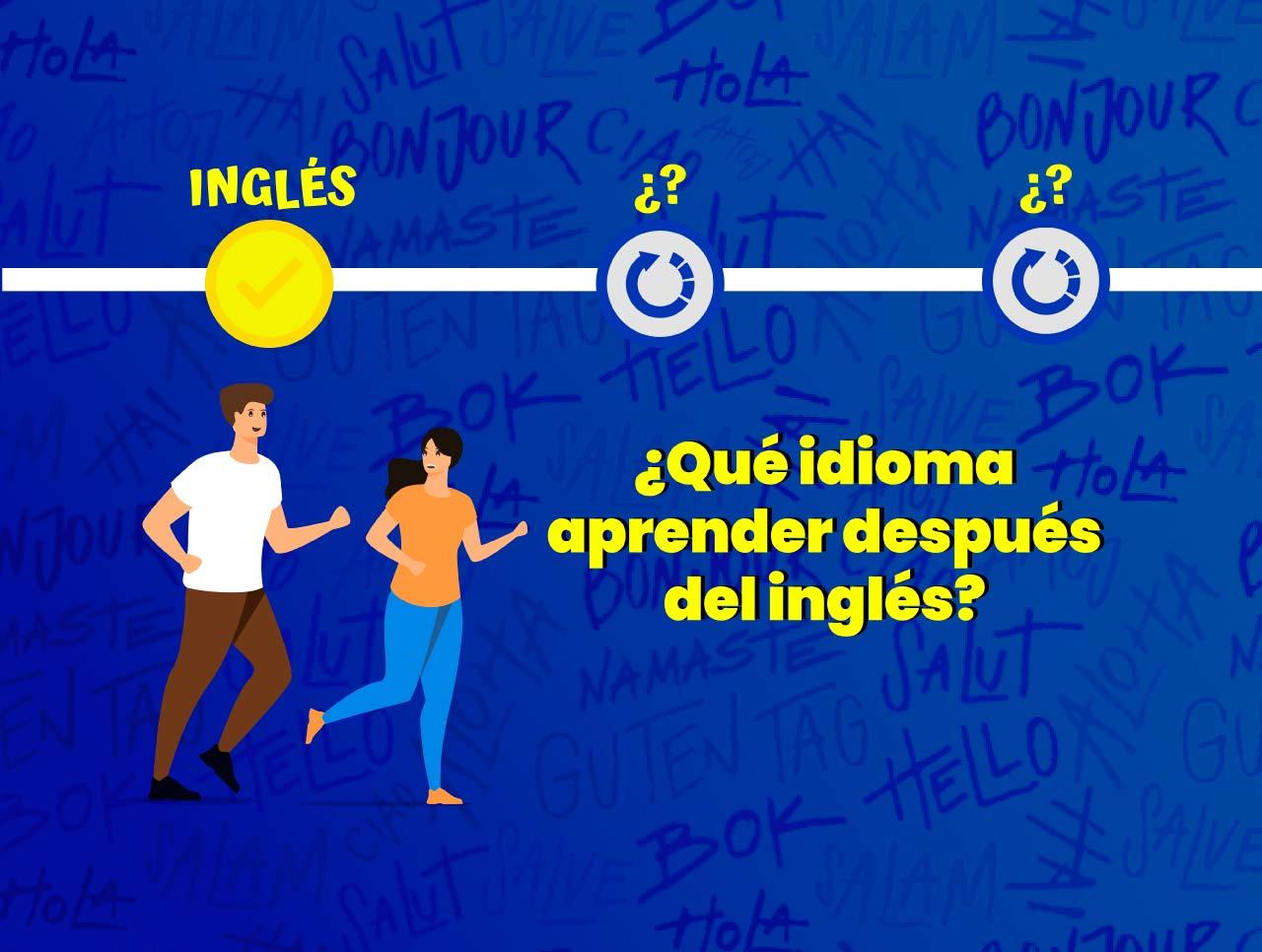 qué idioma aprender, aprender otro idioma, ventajas de aprender otro idioma