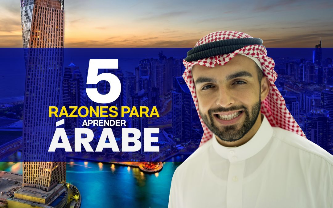 5 razones para aprender árabe